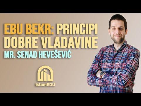 MR. SENAD HEVEŠEVIĆ: PRINCIPI DOBRE VLADAVINE (EBU BEKR, R.A.)
