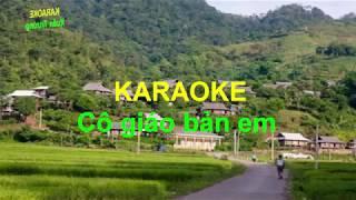 Karaoke Cô giáo bản em ( beat chuẩn rễ hát nhất ) Trường Xuân
