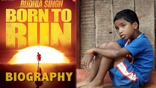 "Biography - Budhia Singh ""BORN TO RUN"""