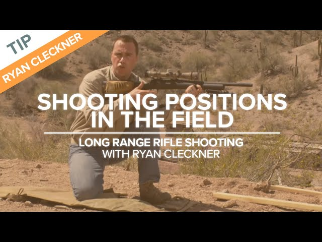 Shooting Positions in the Field | Long-Range Rifle Shooting with Ryan Cleckner