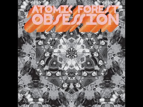 Atomic Forest - Obssession (1973-77) Full Album [Psychedelic Rock/Funk]