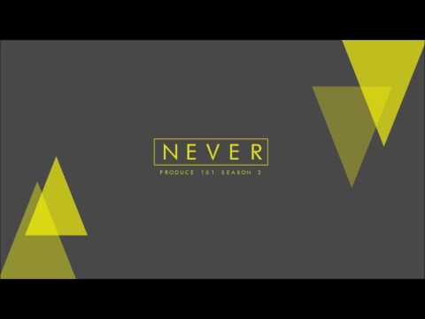"[3D AUDIO] PRODUCE 101 ""Never"""