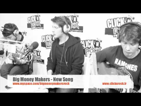 Big Money Makers - New Song - en live sur Click N' Rock