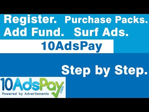 10AdsPay   How to Register, Add Funds, Purchase Position, Surf Ads