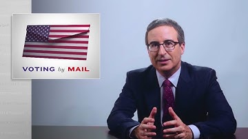 Voting by Mail: Last Week Tonight with John Oliver (HBO)
