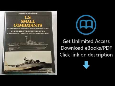 Download U.S. Small Combatants, Including PT Boats, Subchasers, and the Brown-Water Navy: An [P.D.F]