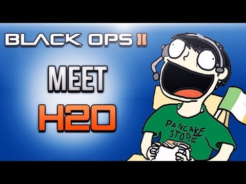 Black Ops 2 Meet H2O! By. Daithi De Nogla
