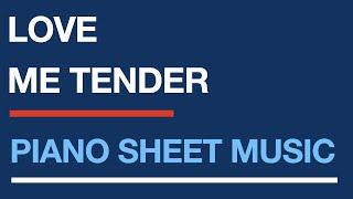 Love Me Tender, easy piano sheet music for beginners