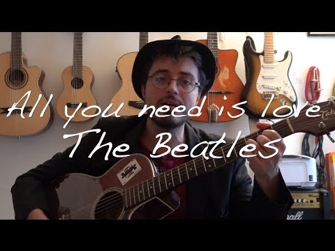 All you need is Love (The Beatles) - Guitare tutoriel - YouTube
