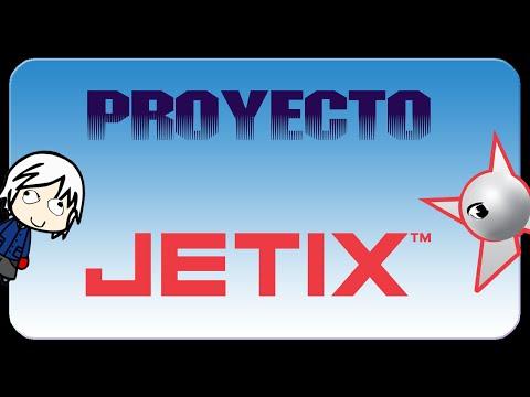 Conoce El Proyecto Jetix