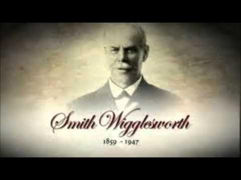 #3 Smith Wigglesworth Testimony As Told By David Powell