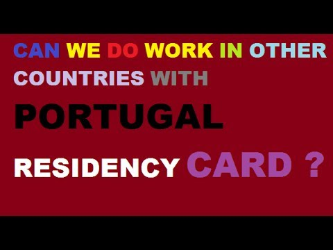 Can we do work in other country with Portugal Residency Card?