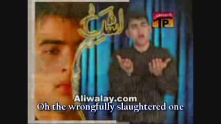 Yaa Habibi, Yaa Hussain (a.s) by Mesum Abbas: [english subtitles]