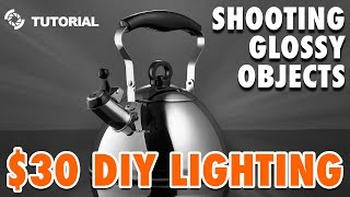 An Easy Way to Shoot Glossy Objects: $30 DIY Lighting