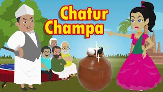Chatur Champa | A Beautiful Girl's Story | Hindi Fairy Tail | Moral Story | Storytime |