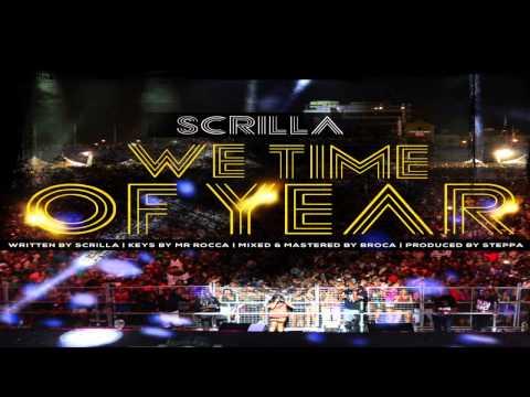 SCRILLA - WE TIME AH YEAR 2016