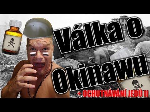 VÁLKA o OKINAWU!! ZVRACENÍ Z JEDŮ !!!
