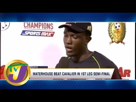 TVJ Sports: Waterhouse FC Wins 1st Semi-final - April 9 2019
