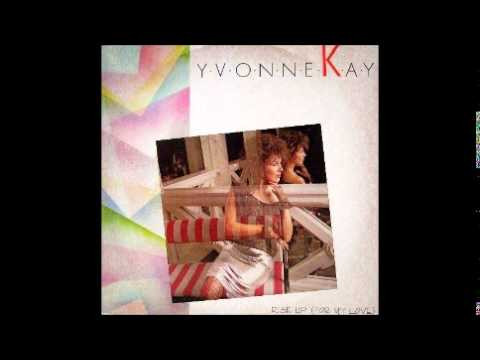 Yvonne Kay - Rise Up (For My Love) (Club Mix) - italo disco'85