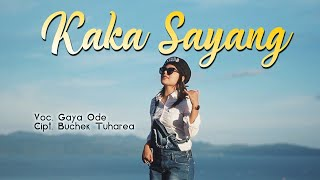 Download lagu Kaka Sayang  - Gaya Ode (Official Music Video) 2020