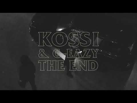 Kossi X G-Eazy - The End (Visualizer)