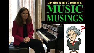 Beethoven Für Elise - Ep. 3 Music Musings with Jennifer Nicole Campbell