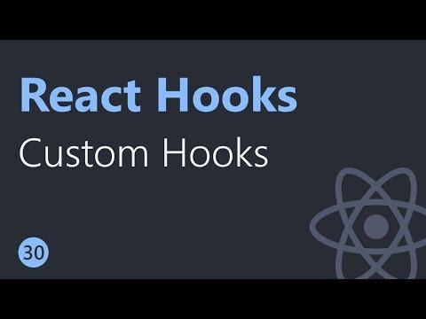 React Hooks Tutorial - 30 - Custom Hooks thumbnail
