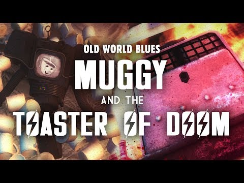 Old World Blues 5: Muggy and The Toaster of DOOM  Fallout New Vegas Lore
