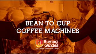 U-Select Buying Guides - Bean to cup coffee machines
