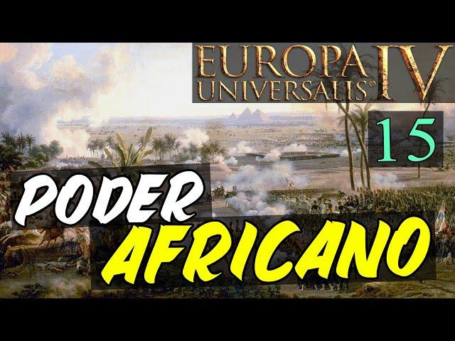 Tomar Wakracia: Un deber nacional - Poder Africano #15 - Europa Universalis IV en español