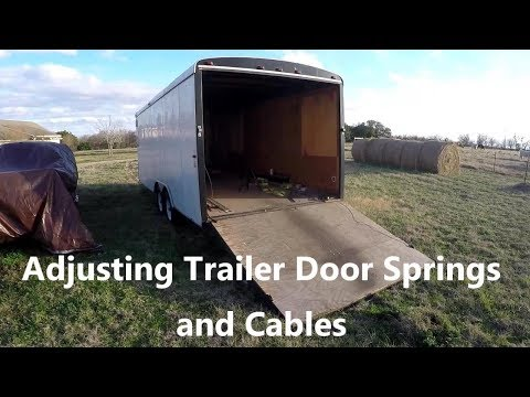 Adjusting Trailer Door Springs and Cables