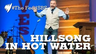 Hillsong in hot water I The Feed