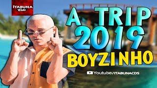 BOYZINHO 2019 - A TRIP ORIGINAL DO BOYZINHO 2019 (AO VIVO)