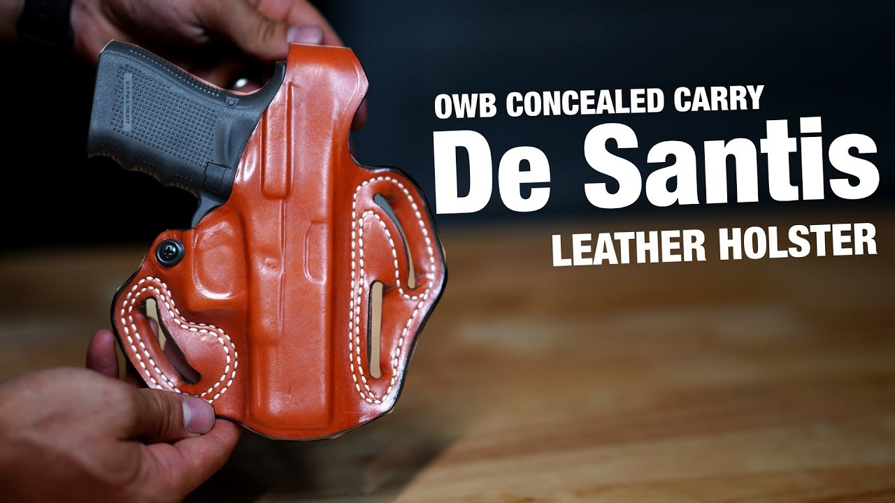 OWB Leather Holster for Concealed Carry - De Santis Review