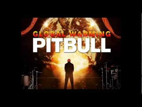 Pitbull - Step Up In The Crazy (Global WarmingNew Song 2013)
