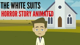 The White Suits Horror Story Animated