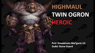 Twin Ogron Heroic vs Stone Guard