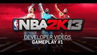 NBA 2K13 Developer Insight #1 - Gameplay, Part 1