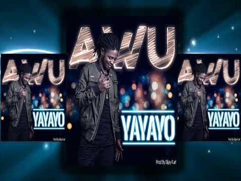 Awu - YAYAYO (Official audio)