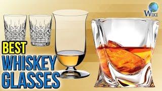10 Best Whiskey Glasses 2017