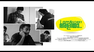 I am The sorry Aliya - Malayalam short film