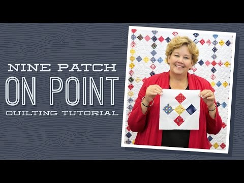 "Make a ""Nine Patch on Point"" Quilt with Jenny"