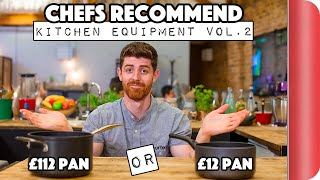 Chefs Recommend Kitchen Equipment Vol.2 | £112 Pan vs £12 Pan