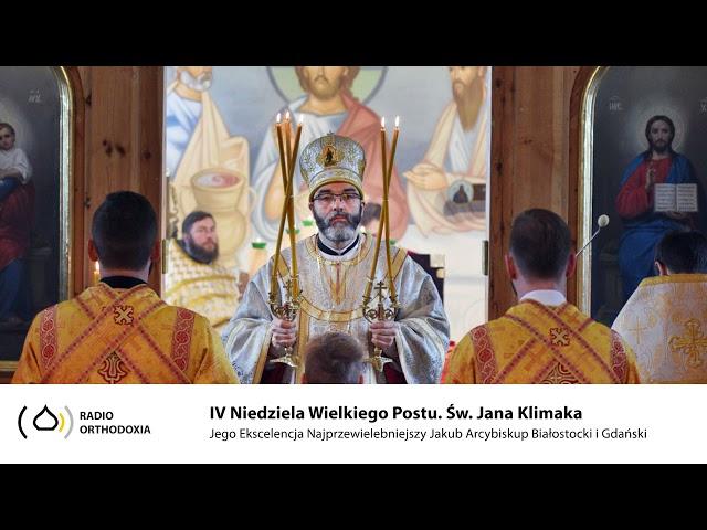 IV niedziela Wielkiego Postu - Jego Ekscelencja Arcybiskup Jakub