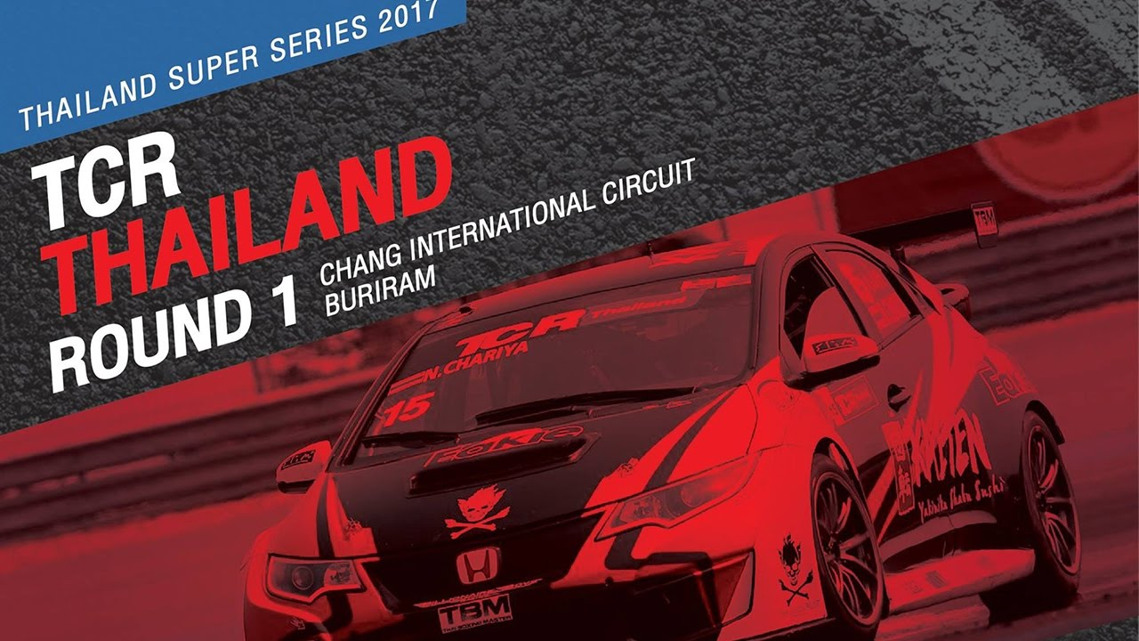 TCR Thailand Rd.1 | Chang International Circuit , Buriram