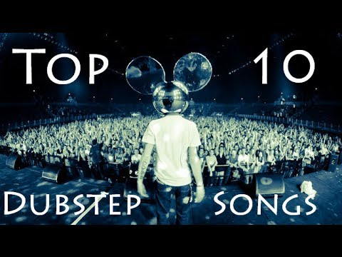 Top 10 Best Dubstep Songs [HD]