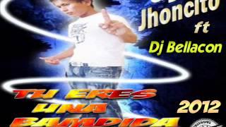 Dj jhoncito FT Dj Bellacon - TU ERES UNA BANDIDA REMIX 2012