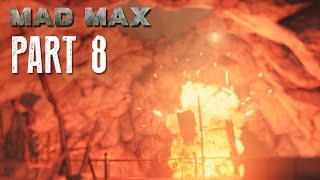 Mad Max Walkthrough Part 8 - CAMP TAKEDOWN - Mad Max 60fps Gameplay