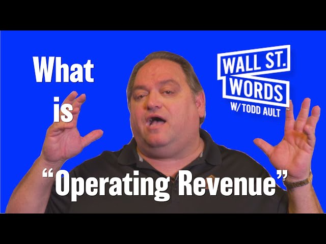 Wall Street Words word of the day = Operating Revenue