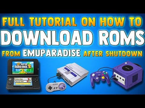 HOW TO DOWNLOAD ROMS After Emuparadise Shut Down - Best Place to get Roms (SNES, NES, 3DS & MORE)